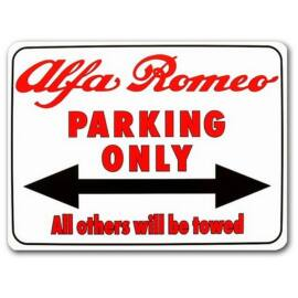 Alfa Romeo Parking Only tábla, All others will be towed 40 x 30 cm