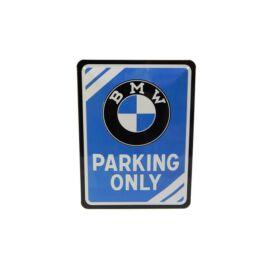 """BMW dombornyomott fémplakát 15 x 20 cm """"Parking only"""""""