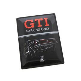 """VW Golf dombornyomott fémplakát 30 x 40 cm """"GTI Parking Only"""""""