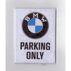 """Bmw hűtőmágnes """"Parking Only"""" 6 x 8 cm"""
