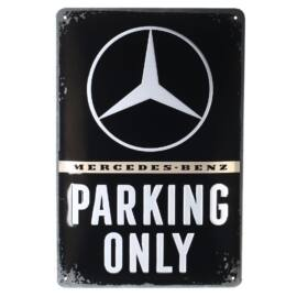 """Mercedes-Benz dombornyomott fémplakát 30 x 40 """"Parking Only"""""""